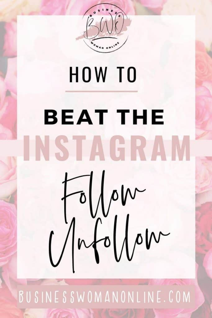 Instagram Follow to Unfollow Method - How to beat it.