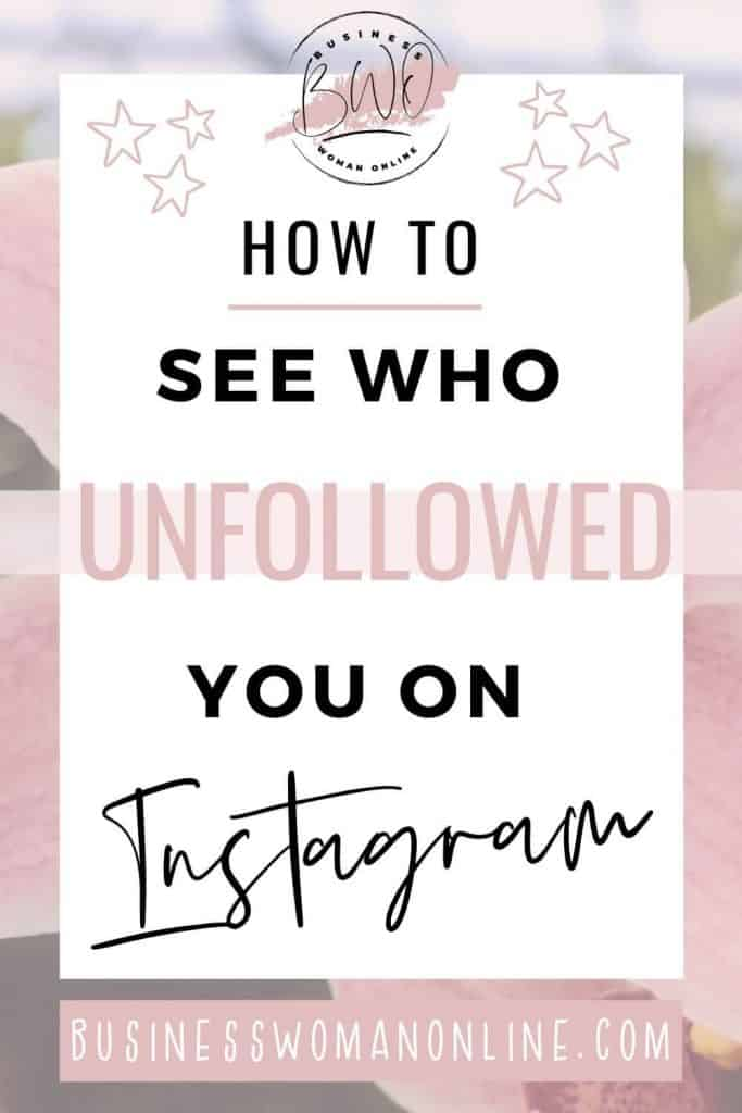 How to see who unfollowed you on Instagram