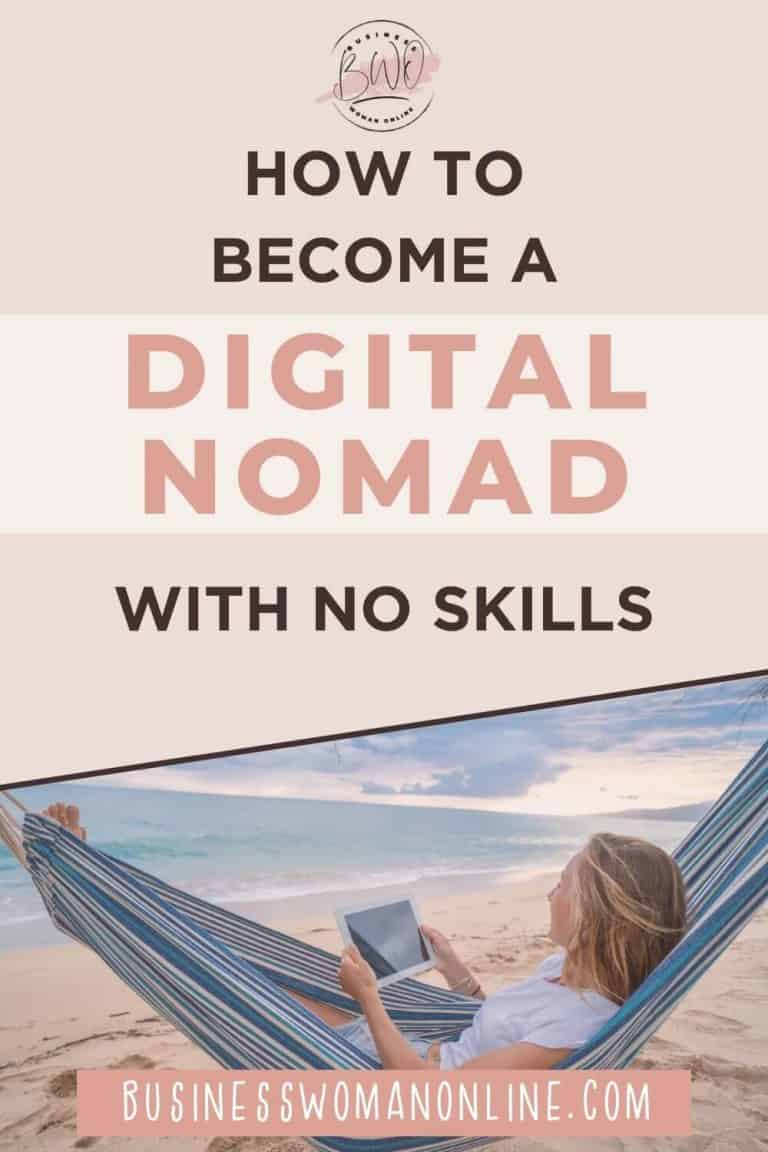 How To Be A Digital Nomad With No Skills: A Guide to Work from Anywhere
