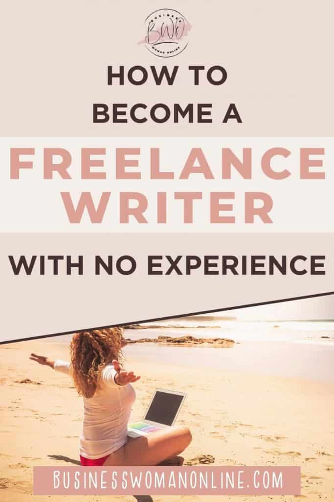 how to become a freelance writer with no experience