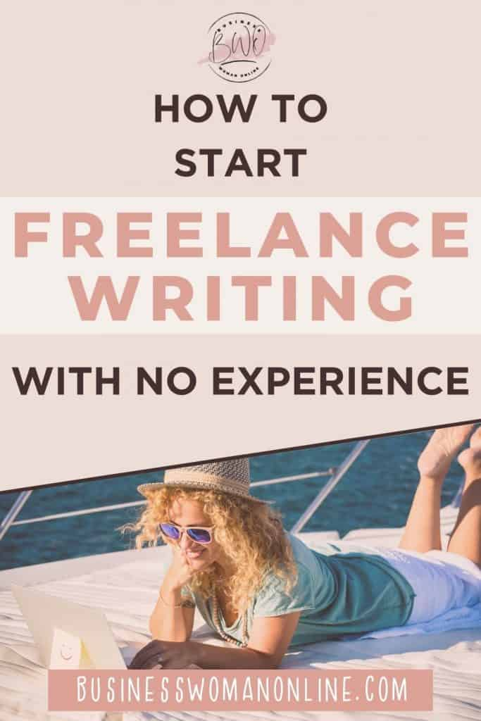 How to start freelance writing with no experience